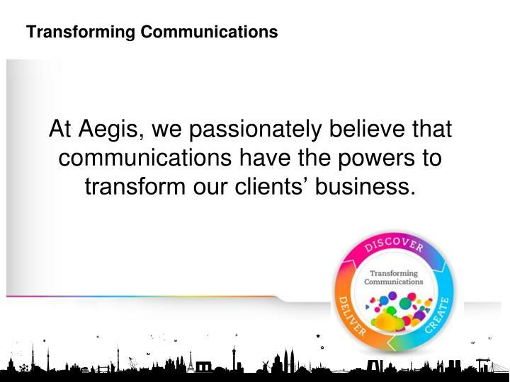 Transforming Communications