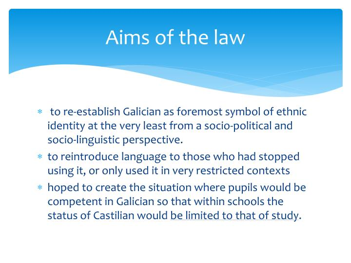 Aims of the law