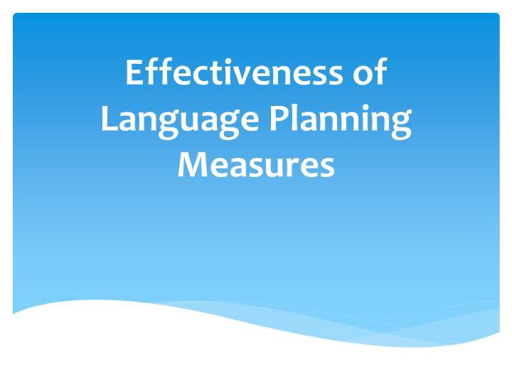 Effectiveness of Language Planning Measures