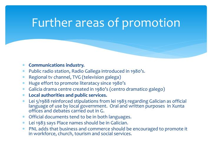 Further areas of promotion