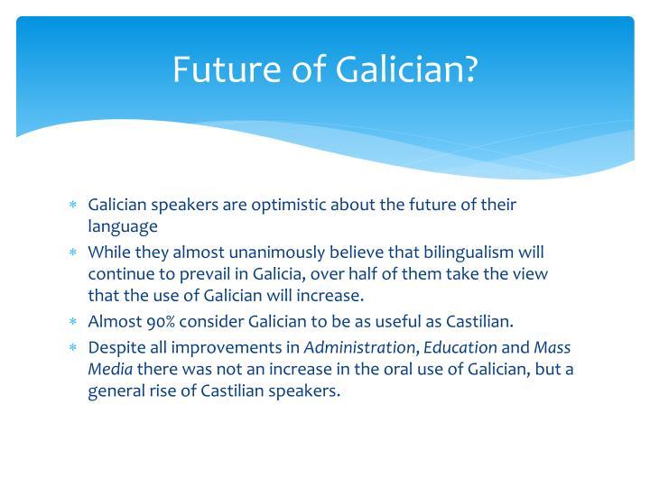 Future of Galician?