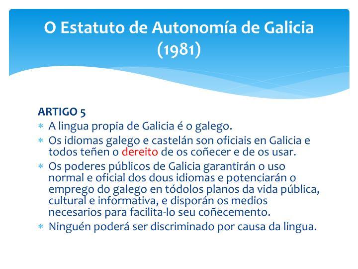 O Estatuto de Autonomía de Galicia (1981)