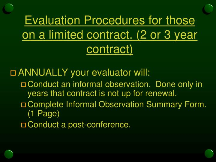 Evaluation Procedures for those on a limited contract. (2 or 3 year contract)
