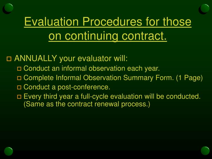 Evaluation Procedures for those on continuing contract.