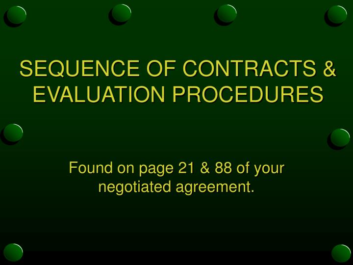 SEQUENCE OF CONTRACTS &