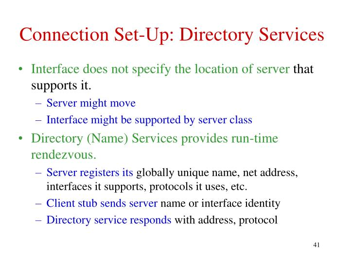 Connection Set-Up: Directory Services