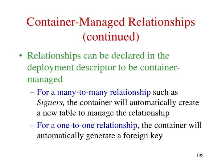 Container-Managed Relationships  (continued)