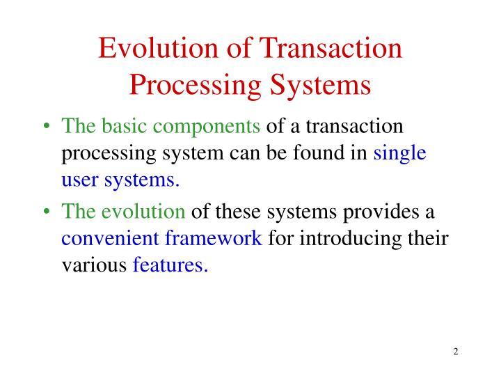 Evolution of transaction processing systems