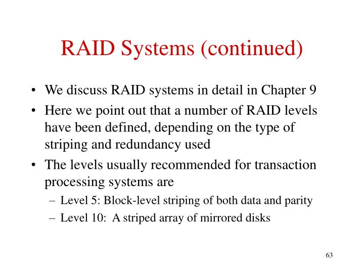 RAID Systems (continued)