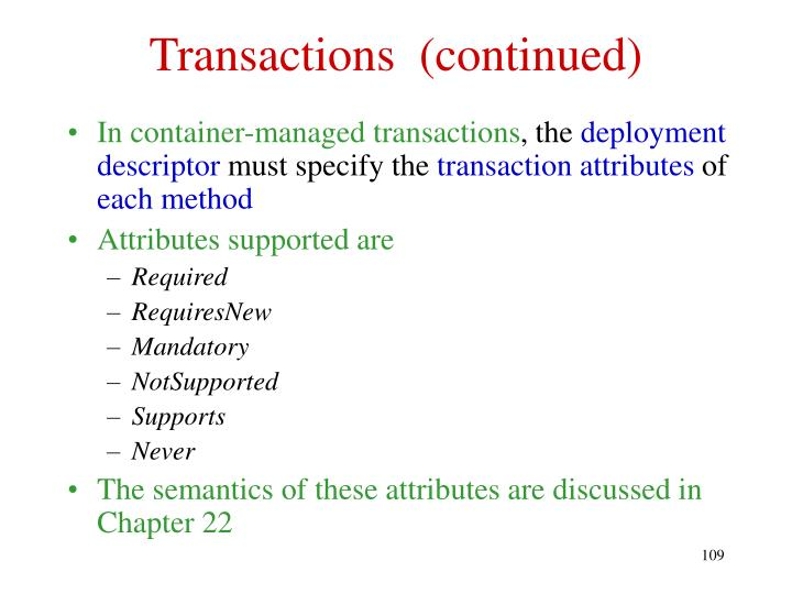 Transactions  (continued)