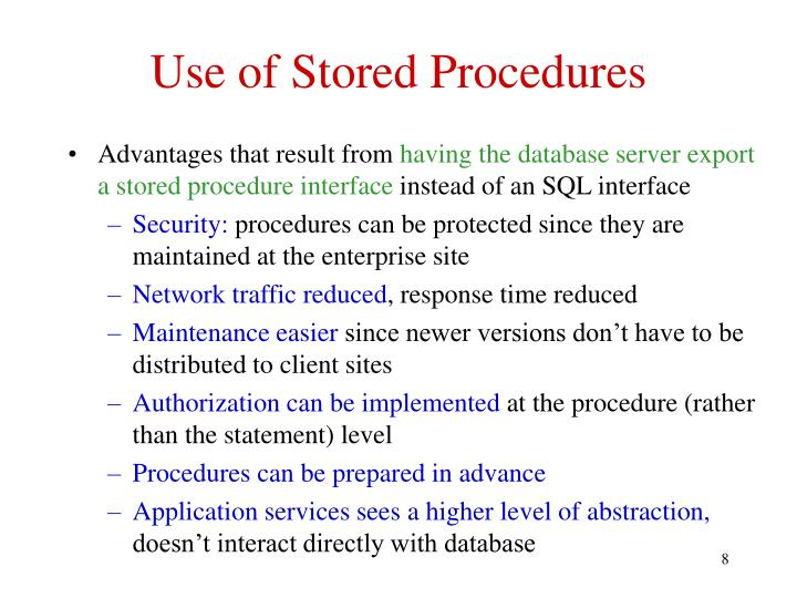 Use of Stored Procedures