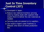 just in time inventory control jit