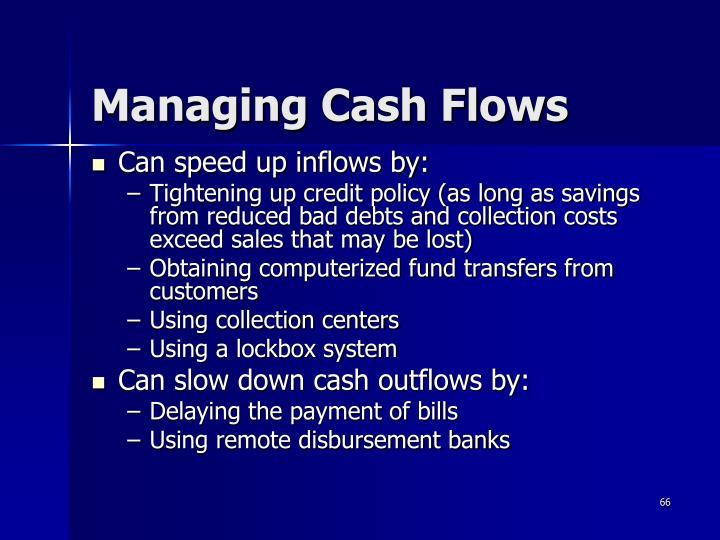 Managing Cash Flows