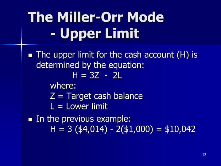 The Miller-Orr Mode