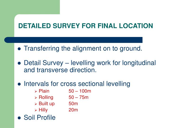 DETAILED SURVEY FOR FINAL LOCATION