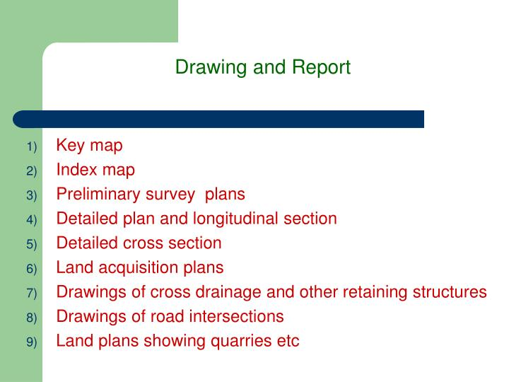 Drawing and Report