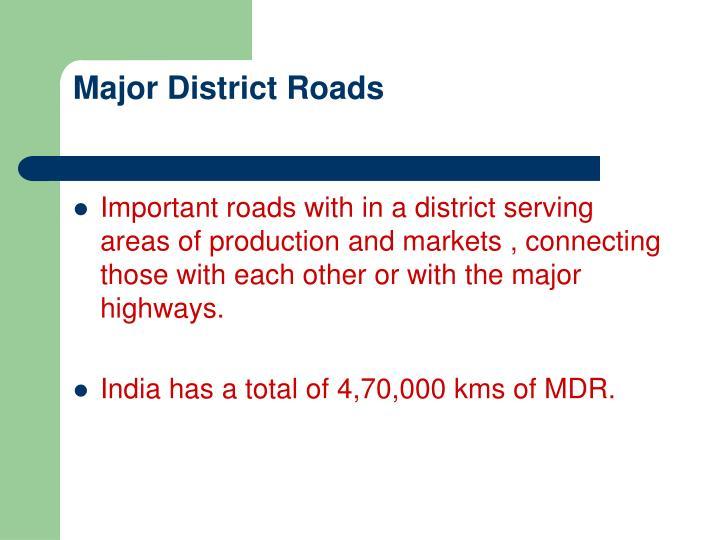 Major District Roads