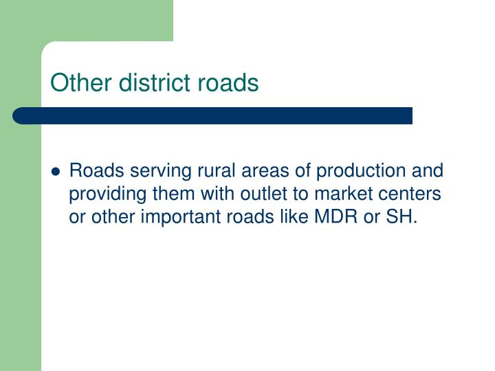 Other district roads