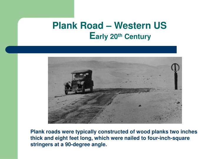 Plank Road – Western US