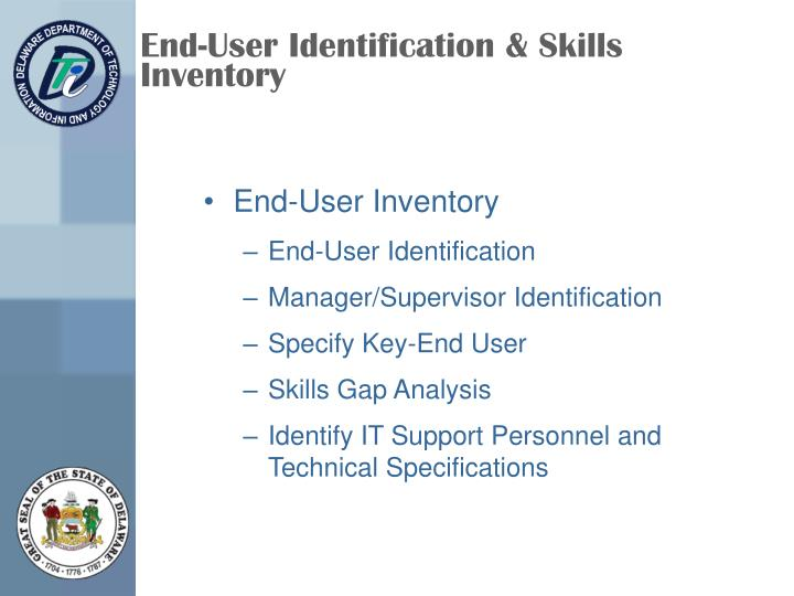 End-User Identification & Skills Inventory