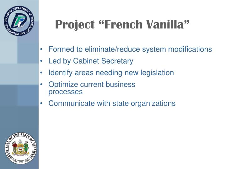 "Project ""French Vanilla"""