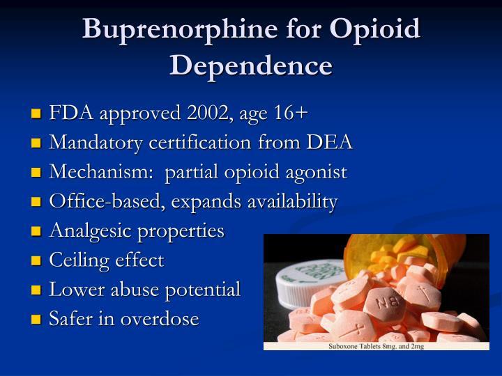 Buprenorphine for Opioid Dependence