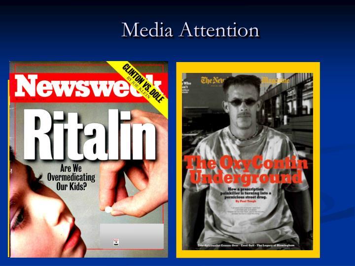 Media Attention