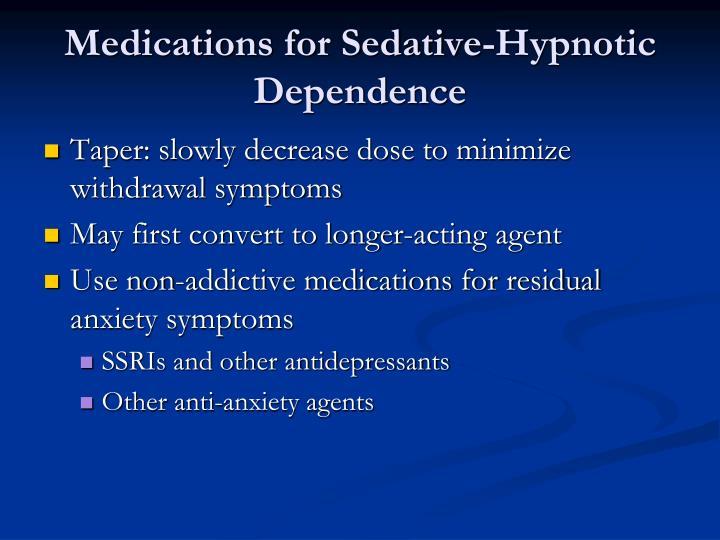 Medications for Sedative-Hypnotic Dependence
