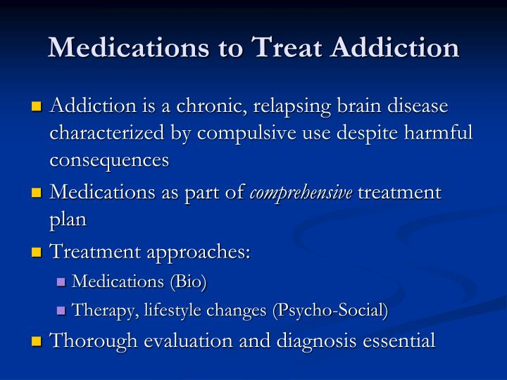 Medications to Treat Addiction