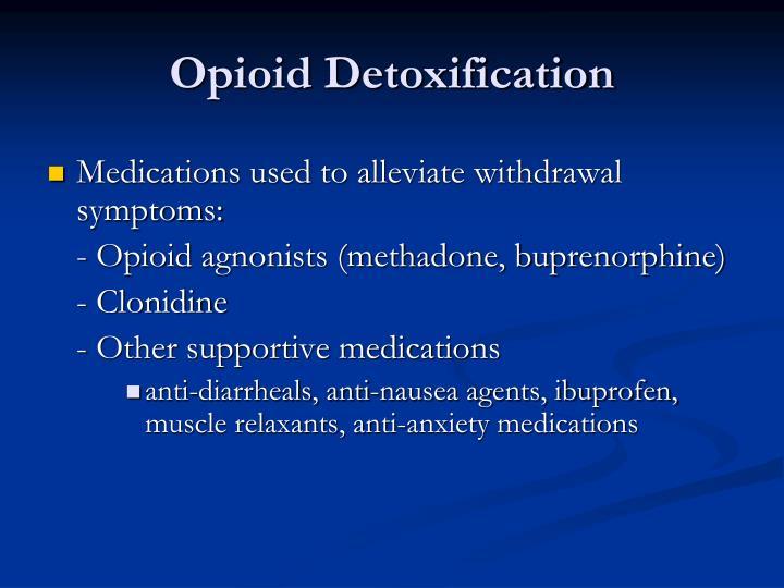Opioid Detoxification