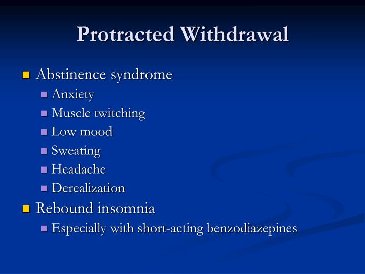Protracted Withdrawal