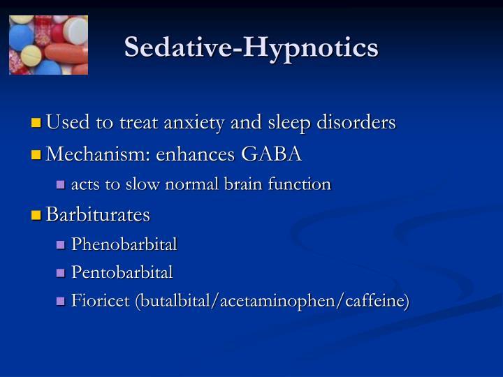 Sedative-Hypnotics