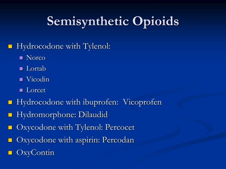 Semisynthetic Opioids