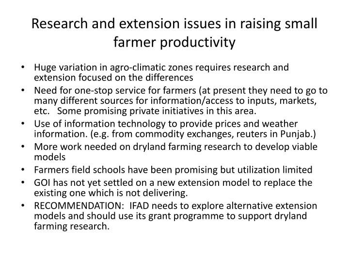 Research and extension issues in raising small farmer productivity