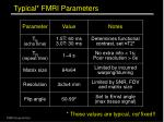 typical fmri parameters