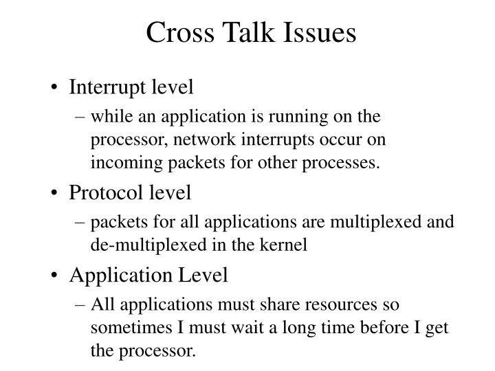 Cross Talk Issues