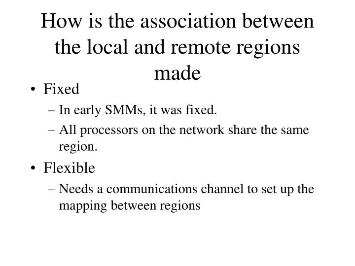 How is the association between the local and remote regions