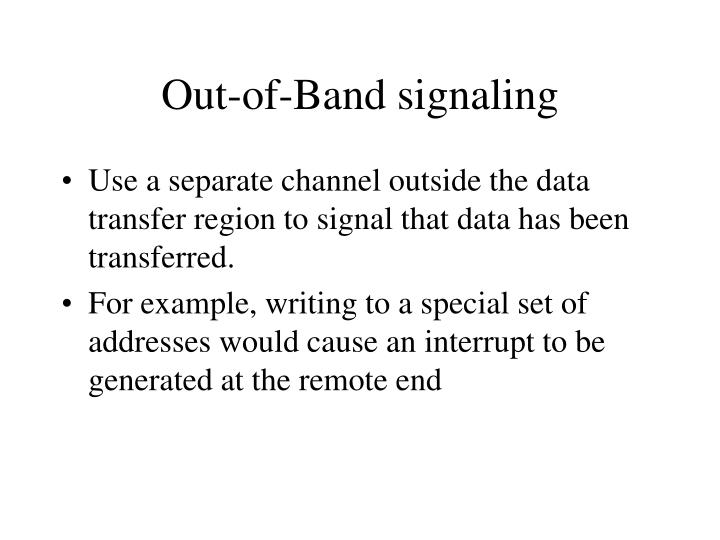 Out-of-Band signaling