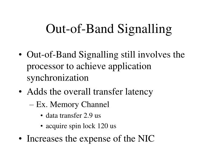 Out-of-Band Signalling