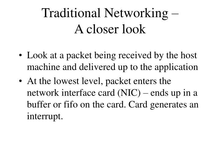 Traditional Networking –