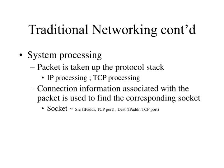 Traditional Networking cont'd