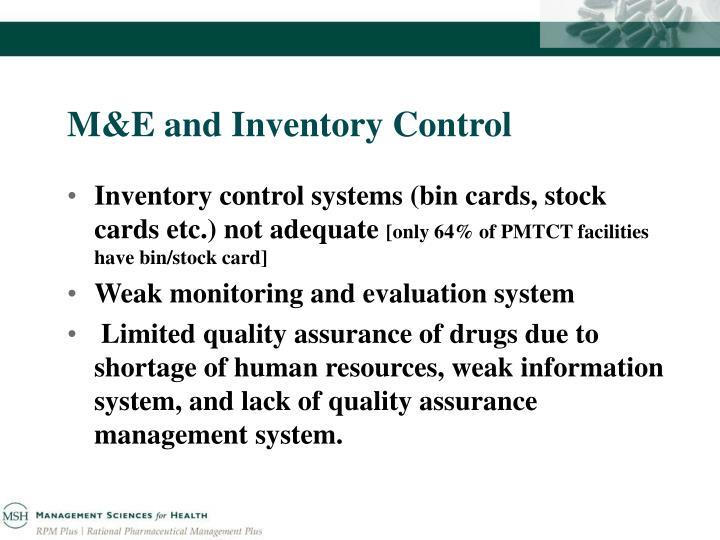 M&E and Inventory Control