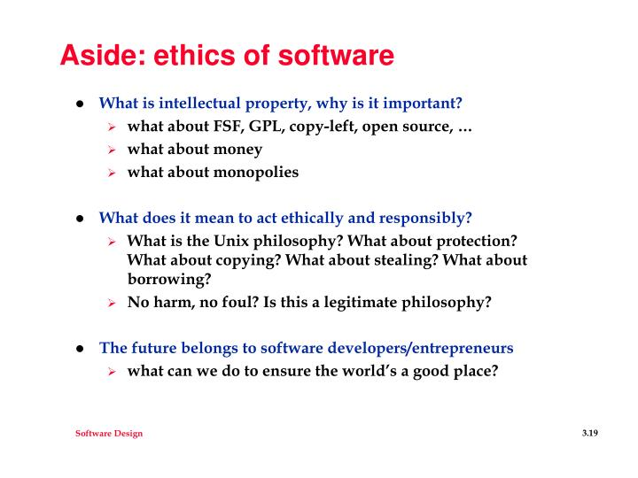 Aside: ethics of software