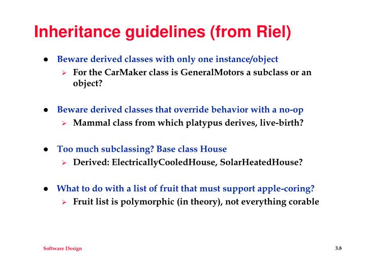 Inheritance guidelines (from Riel)