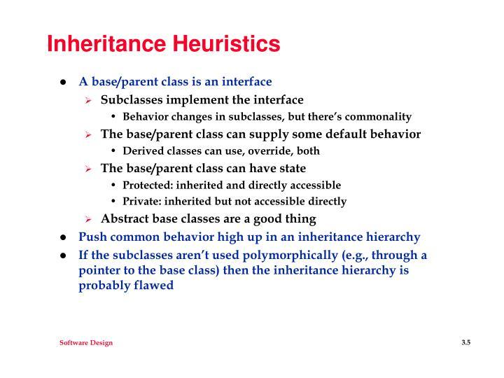 Inheritance Heuristics