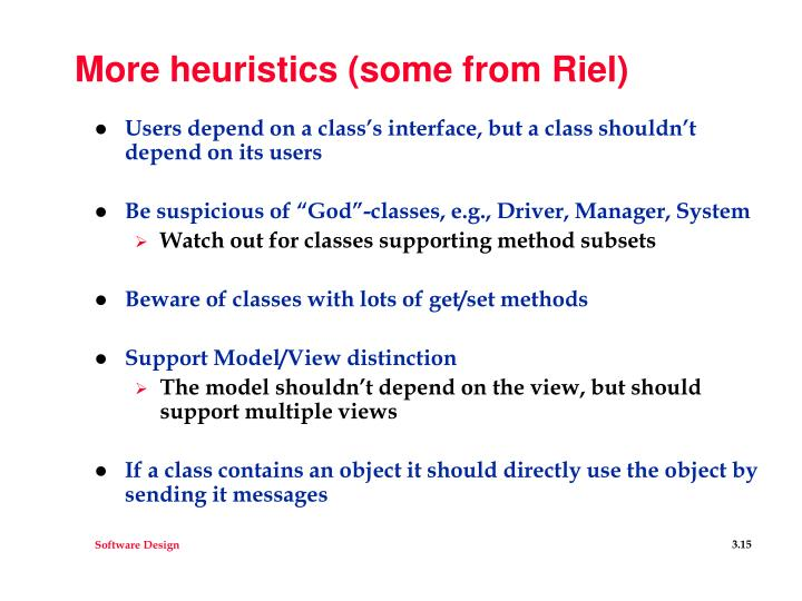 More heuristics (some from Riel)
