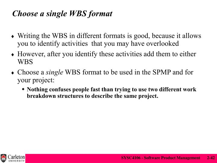 Choose a single WBS format