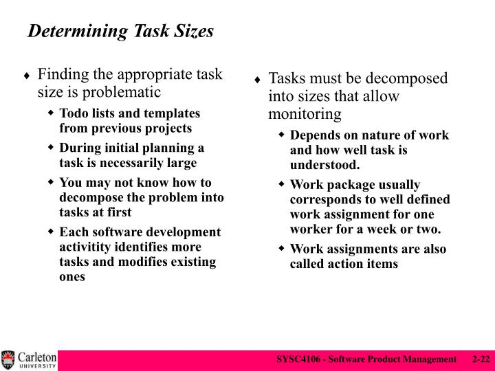 Finding the appropriate task size is problematic