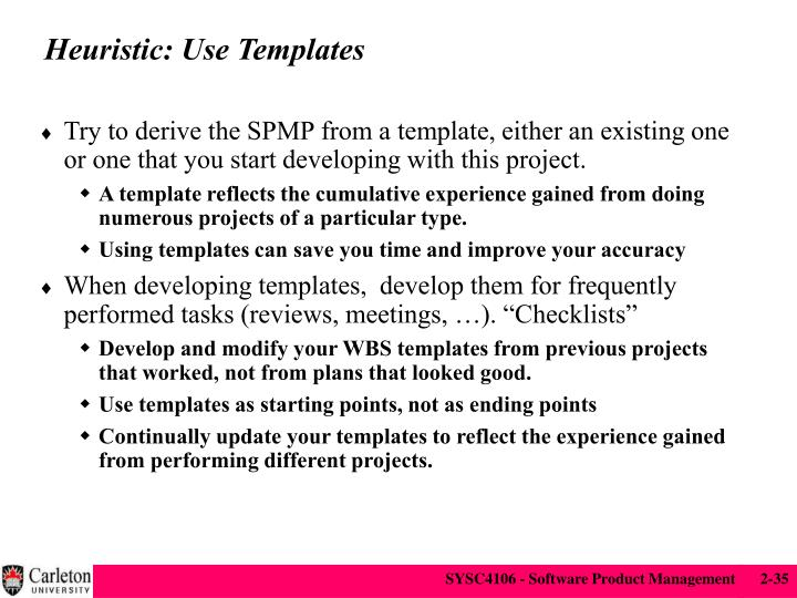 Heuristic: Use Templates