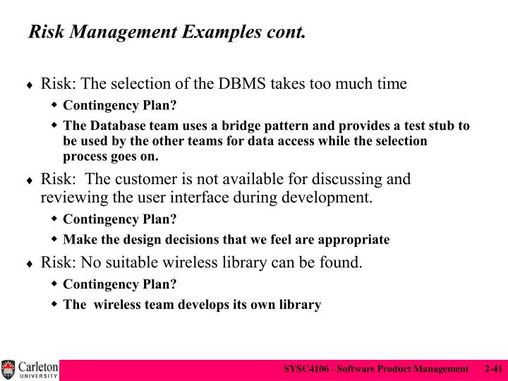 Risk Management Examples cont.